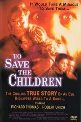 To Save the Children Trailer