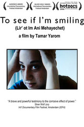 To See If I'm Smiling Trailer