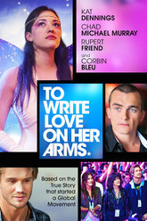 To Write Love on Her Arms Trailer