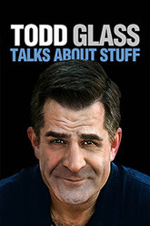 Todd Glass Talks About Stuff Trailer