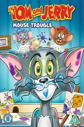 Tom and Jerry - Mouse Trouble Trailer