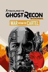 Tom Clancy's Ghost Recon Wildlands: War Within The Cartel Trailer