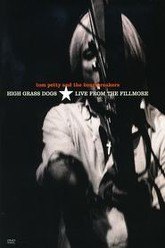 Tom Petty and the Heartbreakers: High Grass Dogs - Live from the Fillmore Trailer
