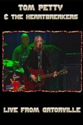 Tom Petty & the Heartbreakers - Live from Gatorville Trailer