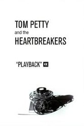 Tom Petty and the Heartbreakers: Playback Trailer