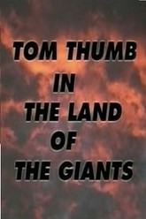 Tom Thumb in the Land of the Giants Trailer