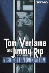 Tom Verlaine and Jimmy Rip: Music for Experimental Film Trailer