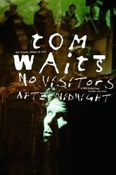 Tom Waits - No Visitors After Midnight Trailer