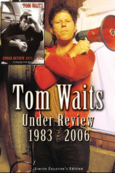 Tom Waits: Under Review Trailer