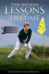 Tom Watson Lessons of a Lifetime Trailer
