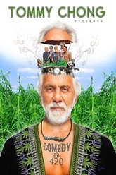 Tommy Chong Presents Comedy at 420 Trailer