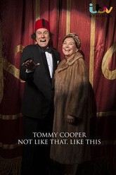 Tommy Cooper: Not Like That, Like This Trailer
