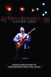 Tommy Emmanuel - Center Stage Trailer