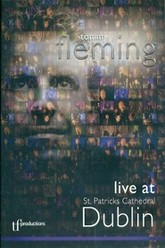 Tommy Fleming - Live At St Patricks Cathedral Dublin Trailer