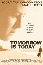 Tomorrow is Today Trailer