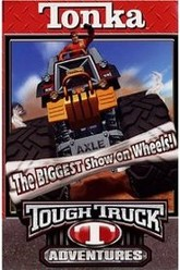 Tonka Tough Truck Adventures: The Biggest Show on Wheels Trailer