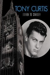 Tony Curtis: Driven to Stardom Trailer