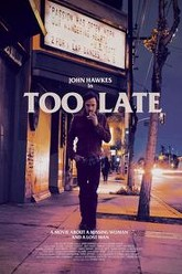 Too Late Trailer