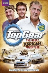 Top Gear: The Great African Adventure Trailer