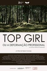 Top Girl oder la deformation professionnelle Trailer