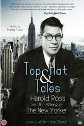 Top Hat and Tales: Harold Ross and the Making of the New Yorker Trailer