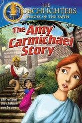 Torchlighters: The Amy Carmichael Story Trailer