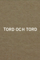 Tord and Tord Trailer