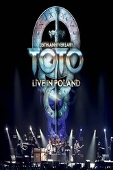 Toto: 35th Anniversary Tour - Live In Poland Trailer