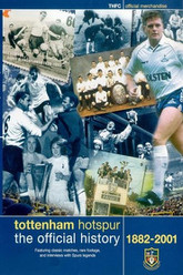 Tottenham Hotspur - The Official History (1882-2001) Trailer