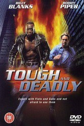 Tough and Deadly Trailer