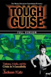 Tough Guise: Violence, Media & the Crisis in Masculinity Trailer