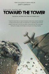 Toward The Tower Trailer
