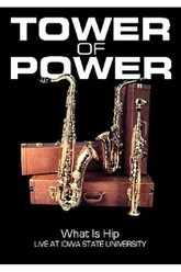 Tower of Power: What is Hip - Live at Iowa State University Trailer