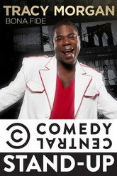 Tracy Morgan: Bona Fide Trailer