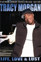 Tracy Morgan: Life, Love & Lust Trailer