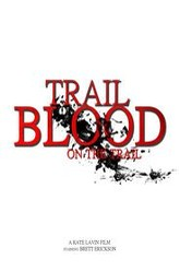 Trail of Blood on the Trail Trailer