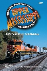 Trains Along The Upper Mississippi Volume 2 Trailer