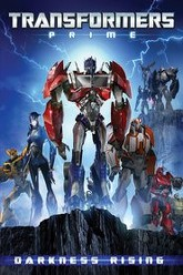 Transformers Prime: Darkness Rising Trailer