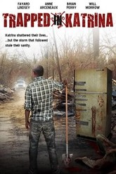 Trapped in Katrina Trailer