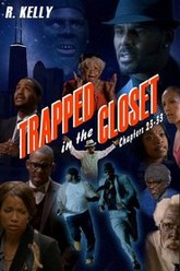 Trapped in the Closet: Chapters 23-33 Trailer