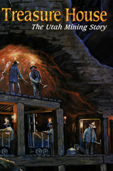 Treasure House: The Utah Mining Story Trailer