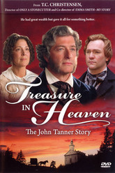 Treasure in Heaven: The John Tanner Story Trailer
