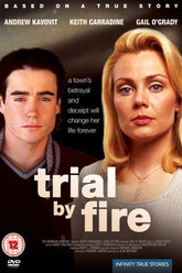 Trial by Fire Trailer