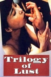 Trilogy of Lust Trailer