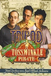Tripod Tells the Tale of the Adventures of Tosswinkle the Pirate (Not Very Well) Trailer