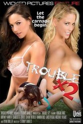 Trouble x2 Trailer