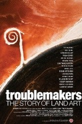 Troublemakers: The Story of Land Art Trailer