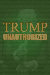 Trump Unauthorized Trailer