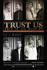 Trust Us, This Is All Made Up Trailer