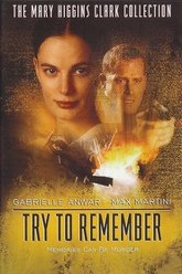 Try to Remember Trailer